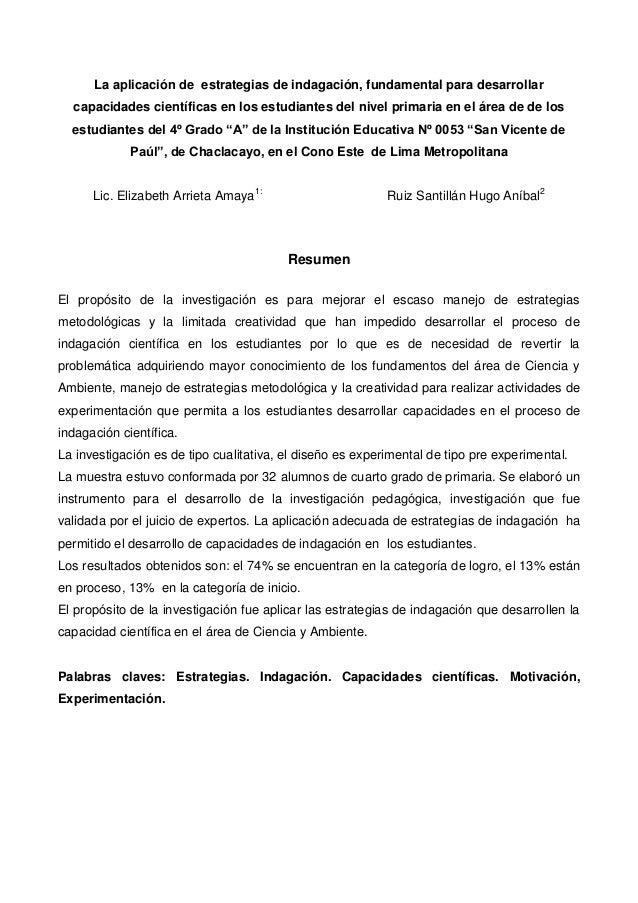 La aplicación de estrategias de indagación, fundamental para desarrollar capacidades científicas en los estudiantes del ni...