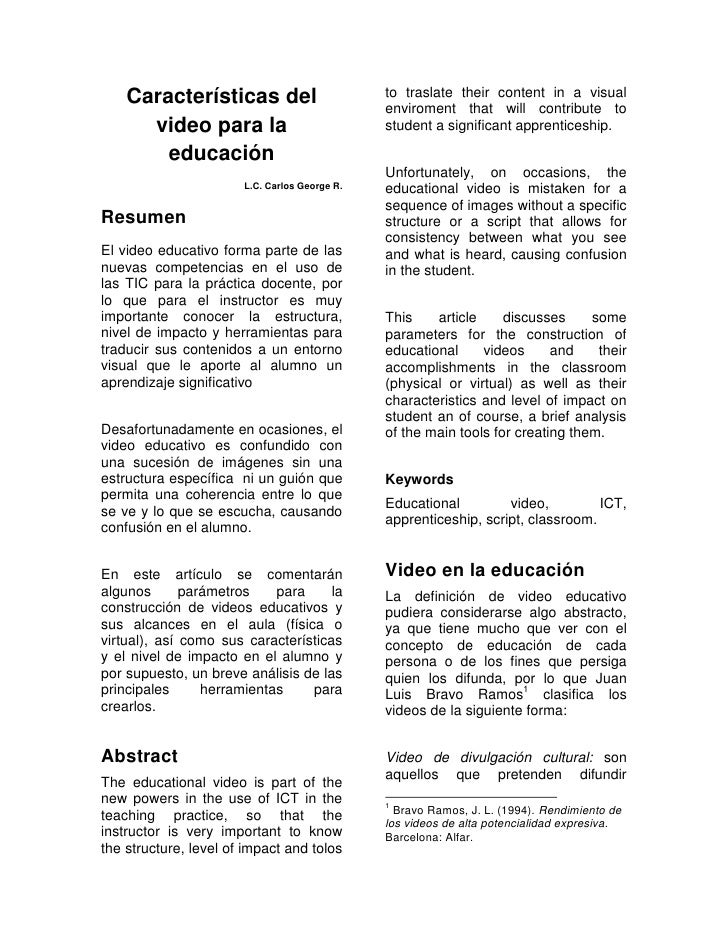 Características del video para la educación<br />L.C. Carlos George R.<br />Resumen<br />El video educativo forma parte de...
