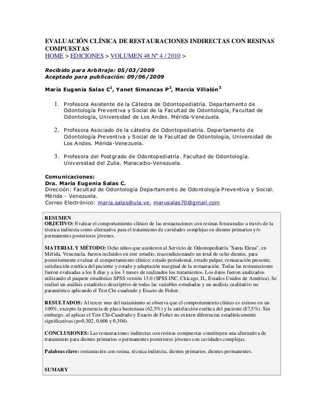 EVALUACIÓN CLÍNICA DE RESTAURACIONES INDIRECTAS CON RESINASCOMPUESTASHOME > EDICIONES > VOLUMEN 48 Nº 4 / 2010 >Recibido p...
