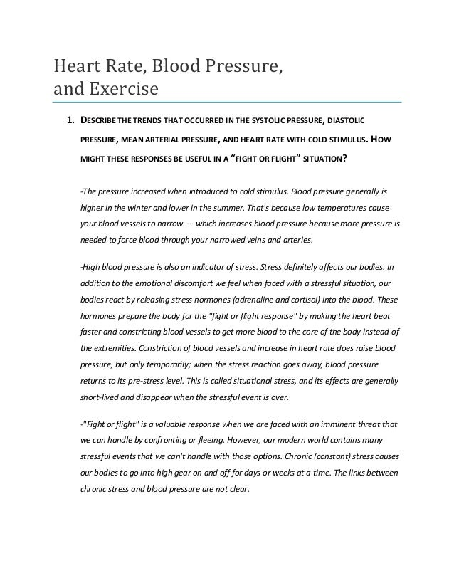 Heart Rate, Blood Pressure,and Exercise 1. DESCRIBE THE TRENDS THAT OCCURRED IN THE SYSTOLIC PRESSURE , DIASTOLIC    PRESS...