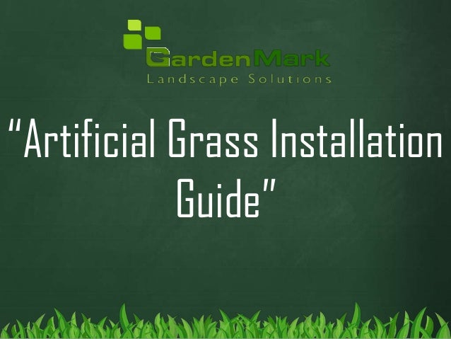 Artificial grass installation - garden mark