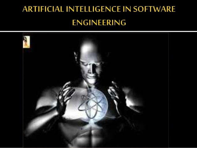 Artificial Intelligence In Software Engineering Ppt