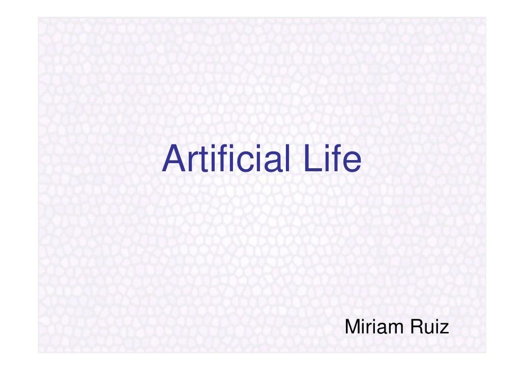 Artificial Life                 Miriam Ruiz