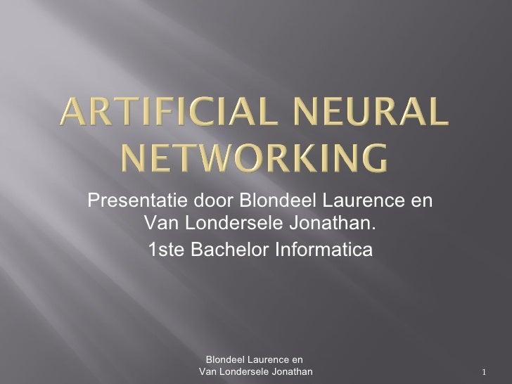 Artificial Neural Networking