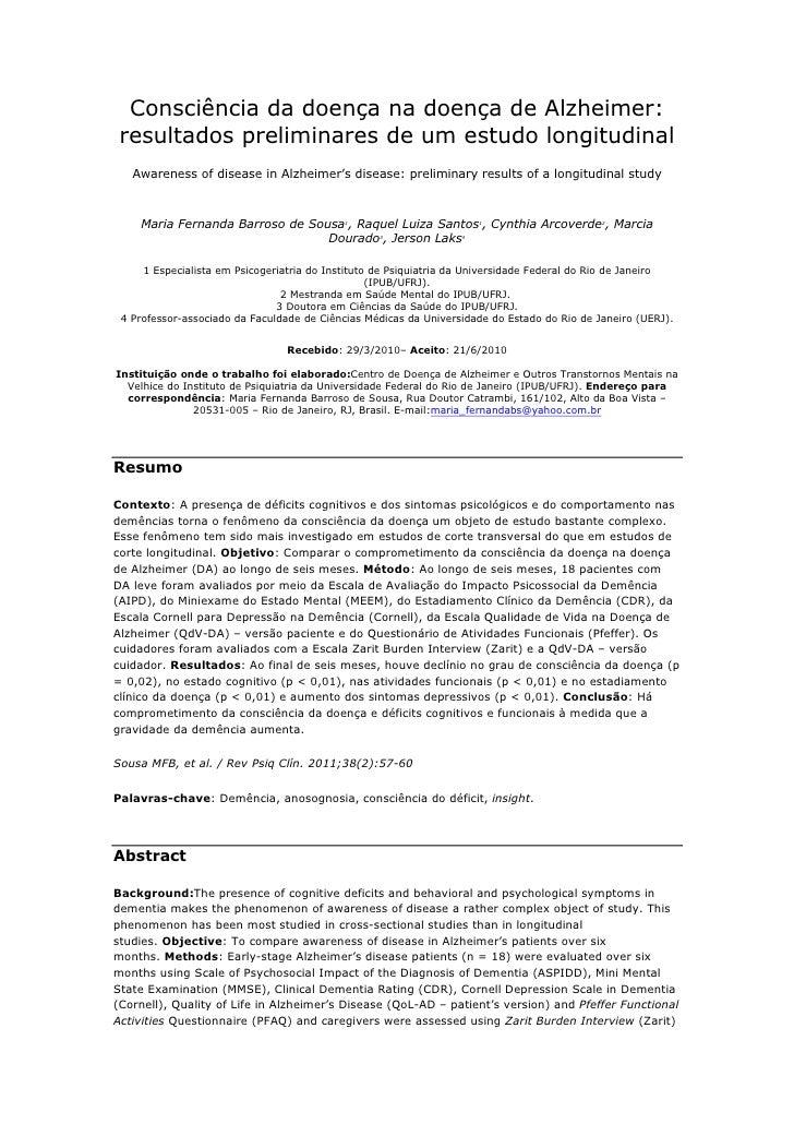 Consciência da doença na doença de Alzheimer: resultados preliminares de um estudo longitudinal   Awareness of disease in ...