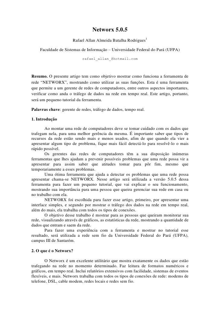 Networx 5.0.5                        Rafael Allan Almeida Batalha Rodrigues1      Faculdade de Sistemas de Informação – Un...