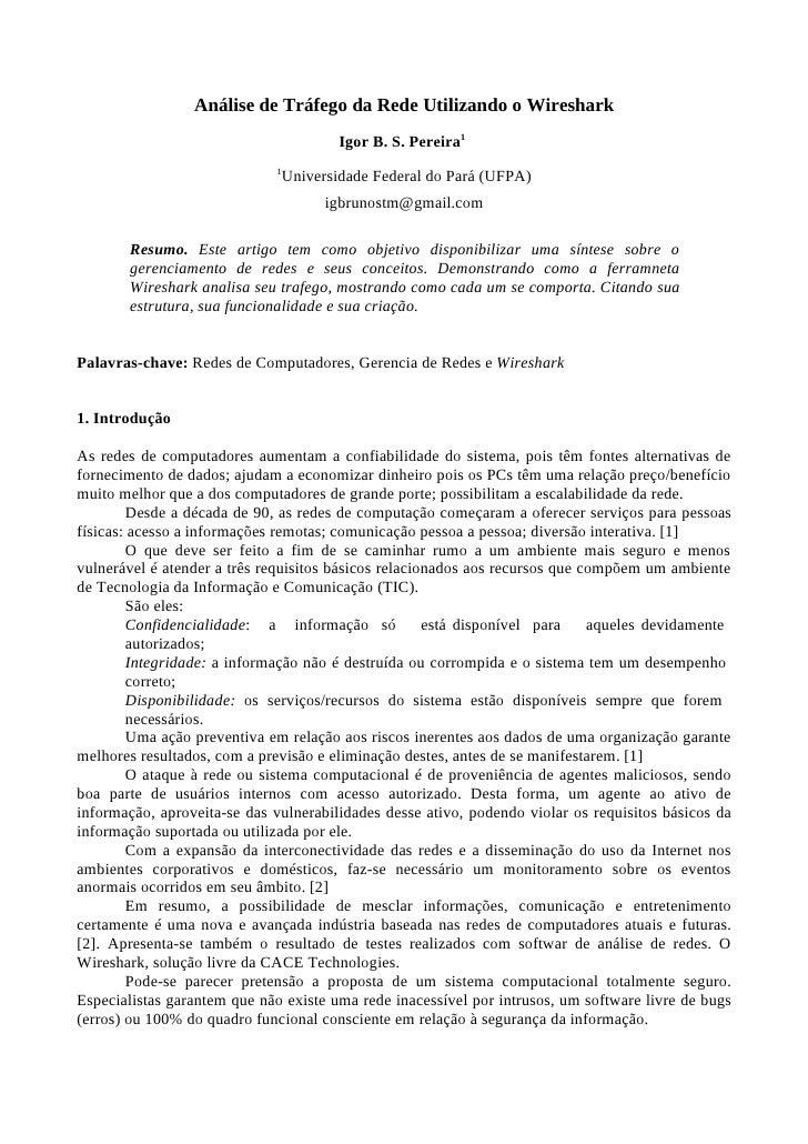 Análise de Tráfego da Rede Utilizando o Wireshark                                        Igor B. S. Pereira1              ...