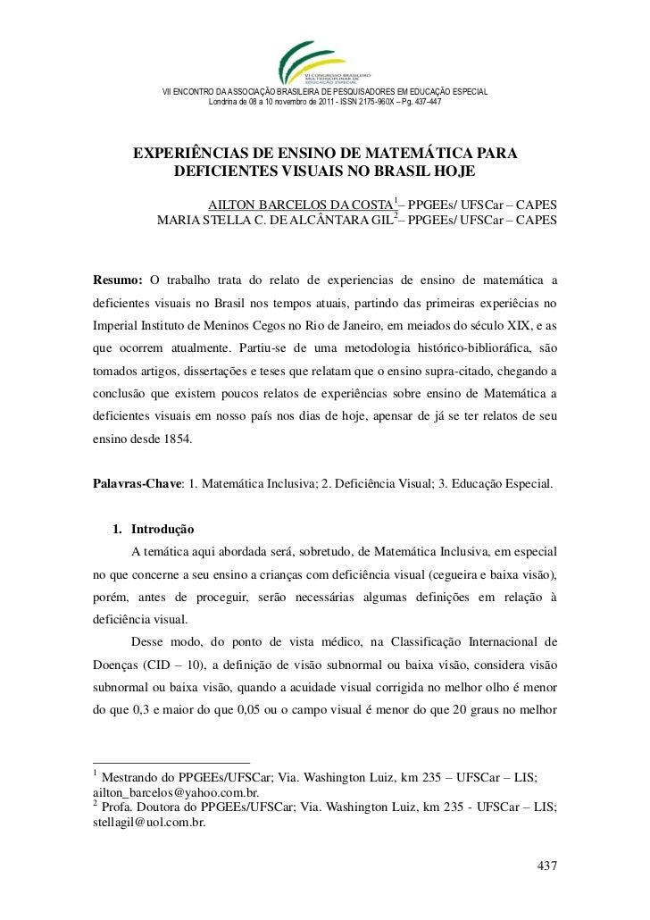 VII ENCONTRO DA ASSOCIAÇÃO BRASILEIRA DE PESQUISADORES EM EDUCAÇÃO ESPECIAL                        Londrina de 08 a 10 nov...