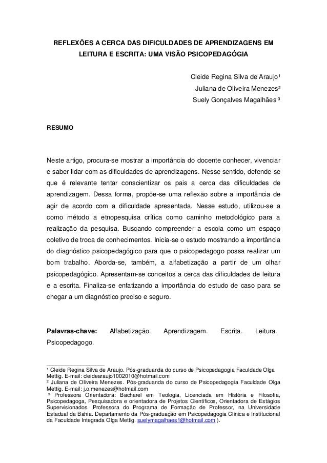 REFLEXÕES A CERCA DAS DIFICULDADES DE APRENDIZAGENS EM LEITURA E ESCRITA: UMA VISÃO PSICOPEDAGÓGIA Cleide Regina Silva de ...