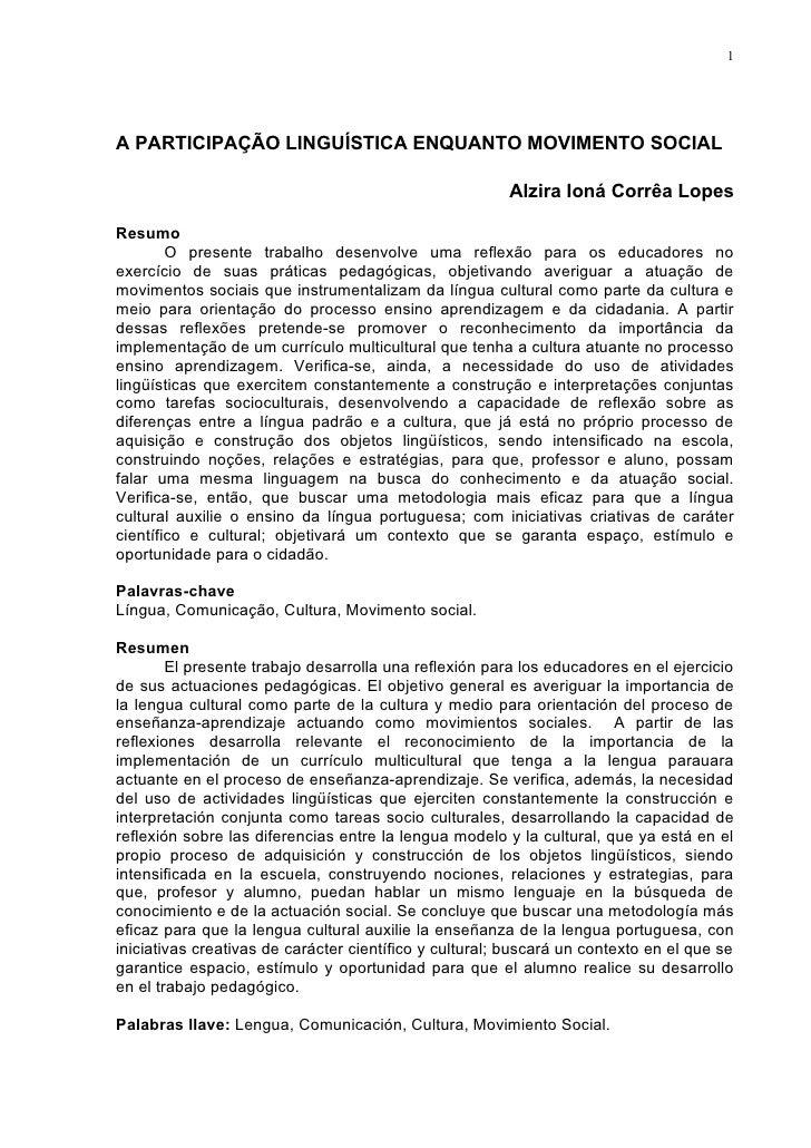 1A PARTICIPAÇÃO LINGUÍSTICA ENQUANTO MOVIMENTO SOCIAL                                                        Alzira Ioná C...