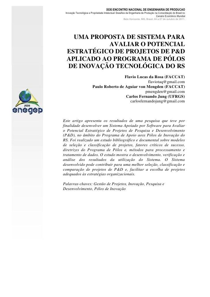 Uma Proposta de Sistema para Avaliar o Potencial Estratégico de Projetos de P&D Aplicado ao Programa de Pólos de Inovação Tecnológica do RS
