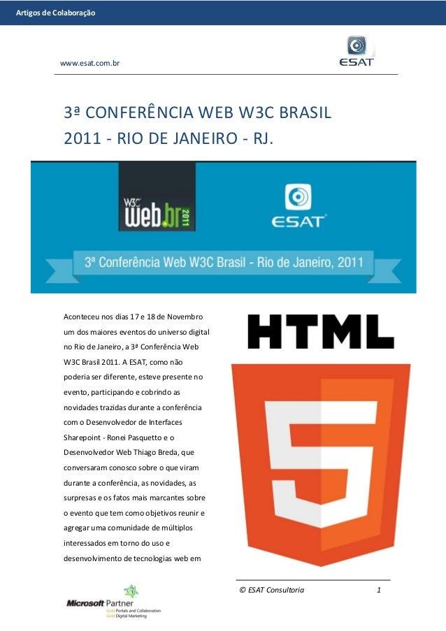 Artigos de Colaboração            www.esat.com.br             3ª CONFERÊNCIA WEB W3C BRASIL             2011 - RIO DE JANE...