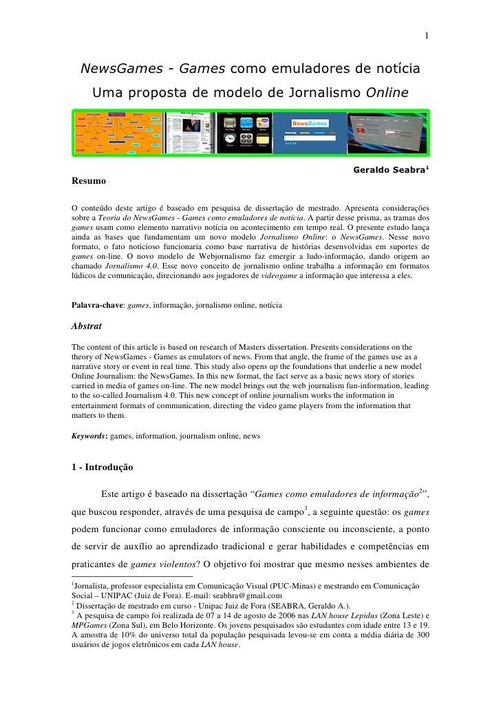 Teoria dos NewsGames - Games como emuladores de notícia: uma proposta de modelo de jornalismo on-line - Novembro de 2007a