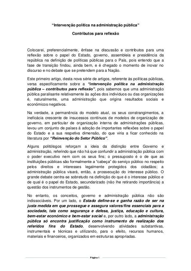"""Página 1 """"Intervenção política na administração pública"""" Contributos para reflexão Colocarei, preferencialmente, ênfase na..."""