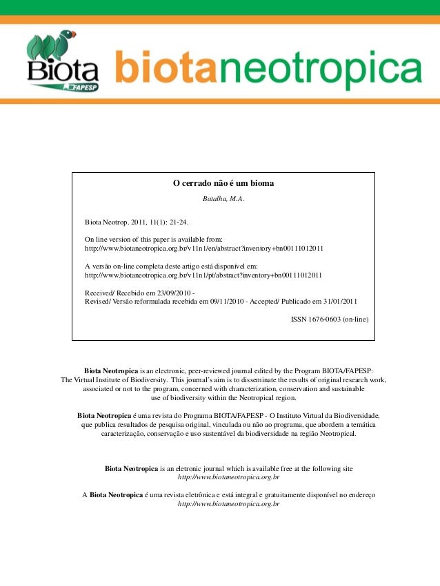 O cerrado não é um bioma                                                 Batalha, M.A.        Biota Neotrop. 2011, 11(1): ...
