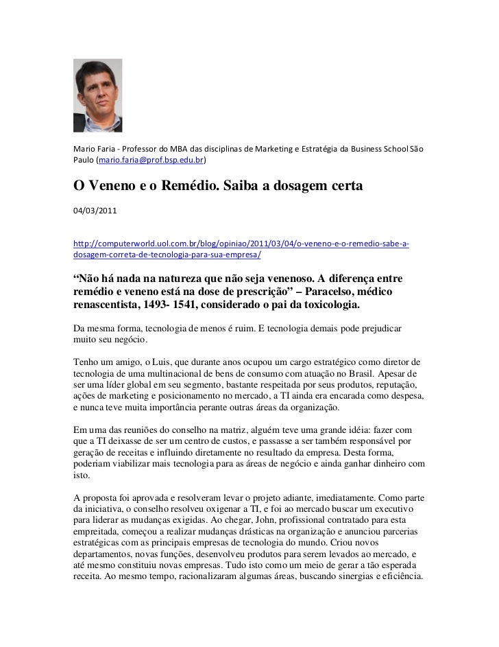 Mario Faria - Professor do MBA das disciplinas de Marketing e Estratégia da Business School SãoPaulo (mario.faria@prof.bsp...