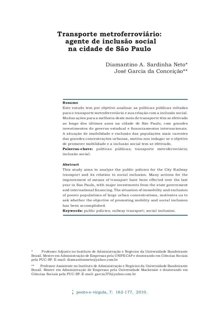 Transporte metroferroviário:                 agente de inclusão social                  na cidade de São Paulo            ...
