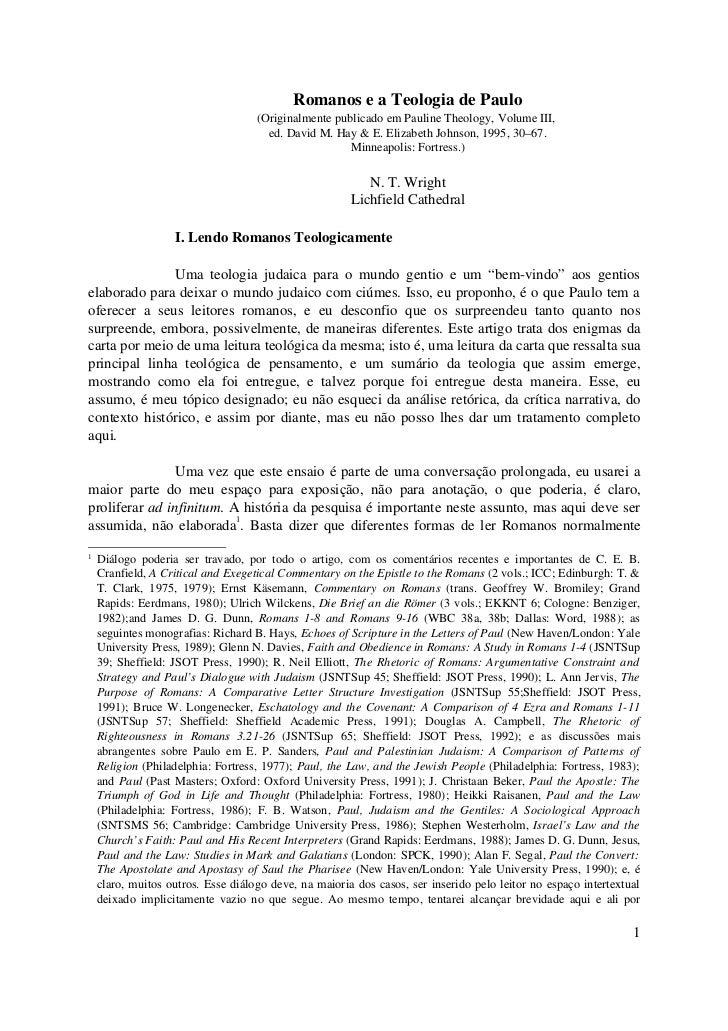Romanos e a Teologia de Paulo                                    (Originalmente publicado em Pauline Theology, Volume III,...
