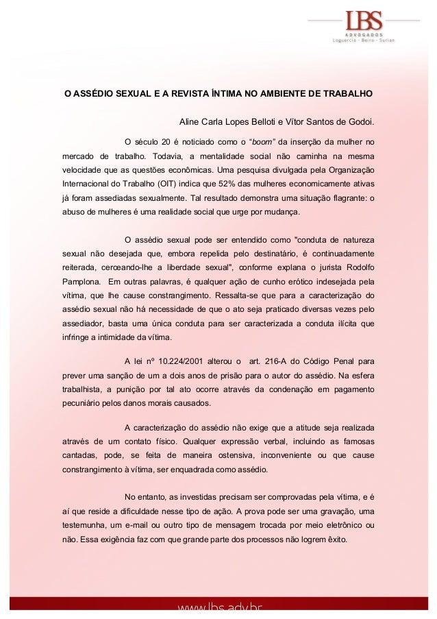 O ASSÉDIO SEXUAL E A REVISTA ÍNTIMA NO AMBIENTE DE TRABALHO Aline Carla Lopes Belloti e Vítor Santos de Godoi. O século 20...