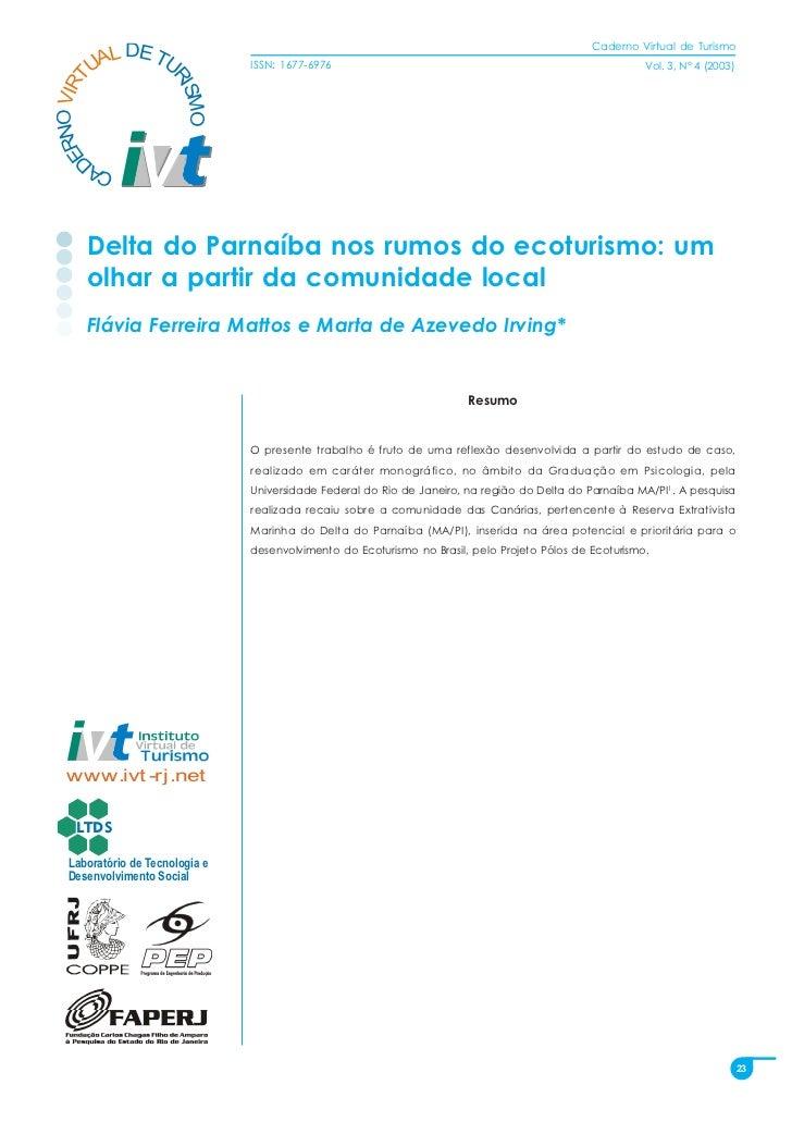 Caderno Virtual de Turismo          L DE TU        UA   NO VIRT                      ISSN: 1677-6976                      ...