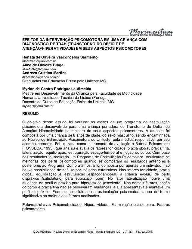 MOVIMENTUM - Revista Digital de Educação Física - Ipatinga: Unileste-MG - V.3 - N.1 – Fev./Jul. 2008. 1 EFEITOS DA INTERVE...