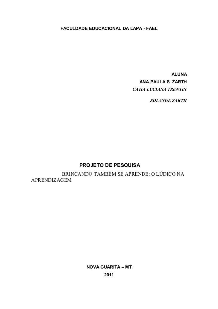 FACULDADE EDUCACIONAL DA LAPA - FAEL                                                   ALUNA                              ...