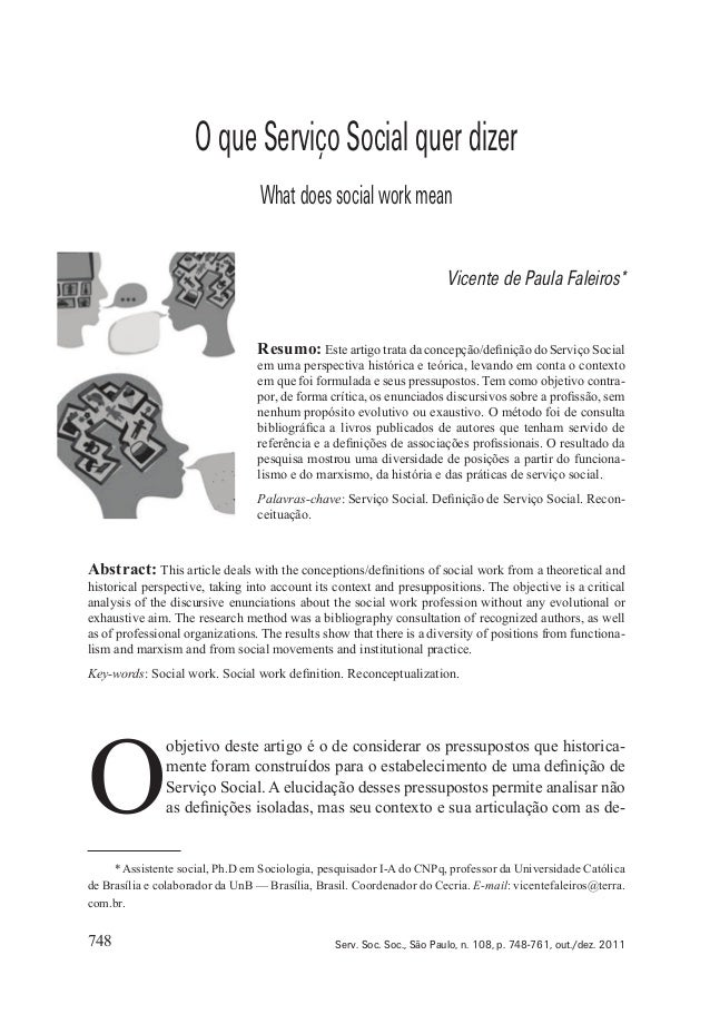 748 Serv. Soc. Soc., São Paulo, n. 108, p. 748-761, out./dez. 2011 OqueServiçoSocialquerdizer Whatdoessocialworkmean Vicen...