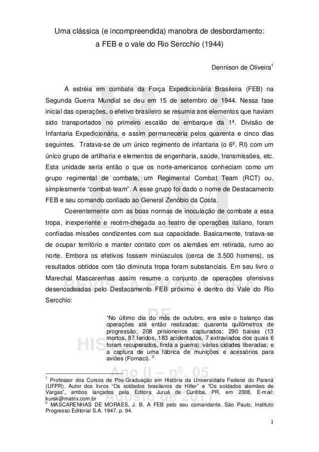 RBRBRBRB HMHMHMHM REVISTA BRASILEIRA DE HISTÓRIA MILITAR Ano II – nº. 05 Agosto de 2011 1 Uma clássica (e incompreendida) ...