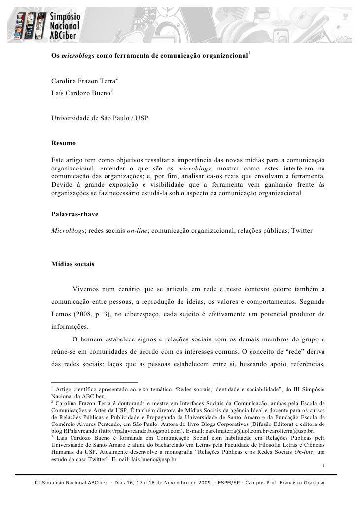 Os microblogs como ferramenta de comunicação organizacional1         Carolina Frazon Terra2       Laís Cardozo Bueno3     ...