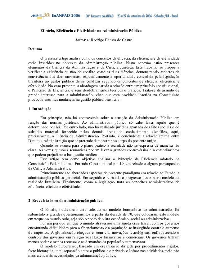 Eficácia, Eficiência e Efetividade na Administração Pública                             Autoria: Rodrigo Batista de Castro...