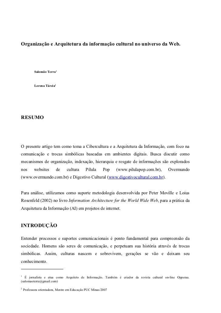 Organização e Arquitetura da informação cultural no universo da Web.           Salomão Terra1           Lorena Tárcia2RESU...