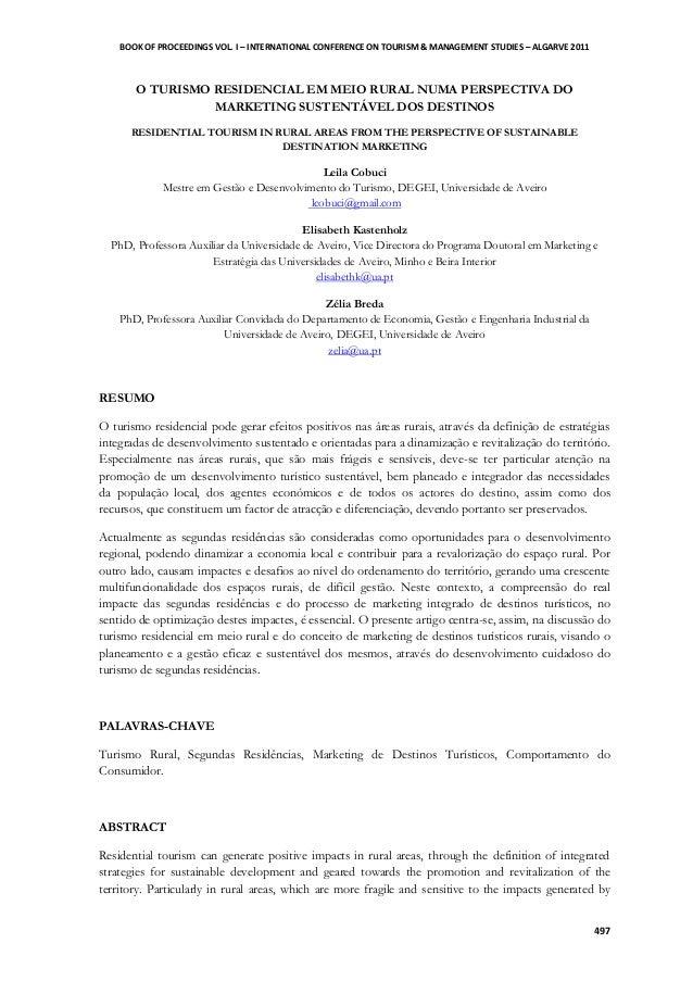 BOOK OF PROCEEDINGS VOL. I – INTERNATIONAL CONFERENCE ON TOURISM & MANAGEMENT STUDIES – ALGARVE 2011 497 O TURISMO RESIDEN...