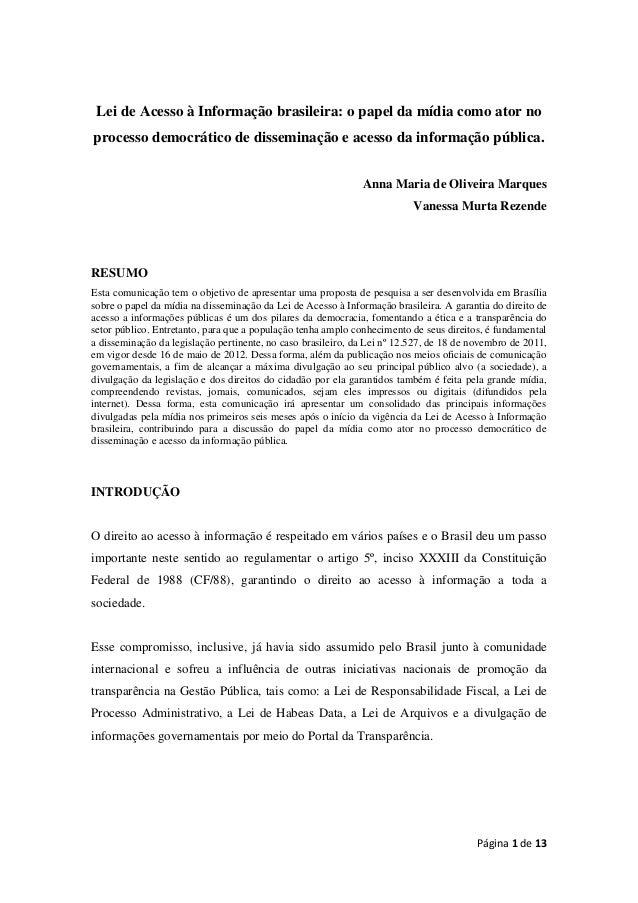 Página 1 de 13Lei de Acesso à Informação brasileira: o papel da mídia como ator noprocesso democrático de disseminação e a...