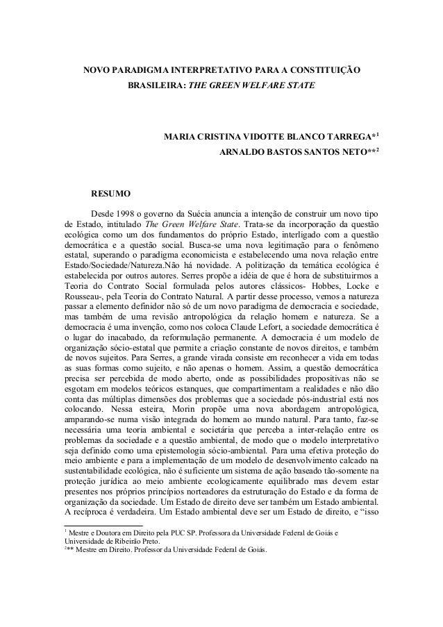NOVO PARADIGMA INTERPRETATIVO PARA A CONSTITUIÇÃO BRASILEIRA: THE GREEN WELFARE STATE MARIA CRISTINA VIDOTTE BLANCO TARREG...