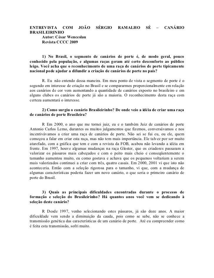 ENTREVISTA COM JOÃO                   SÉRGIO       RAMALHO         SÉ    –    CANÁRIOBRASILEIRINHO     Autor: César Wences...