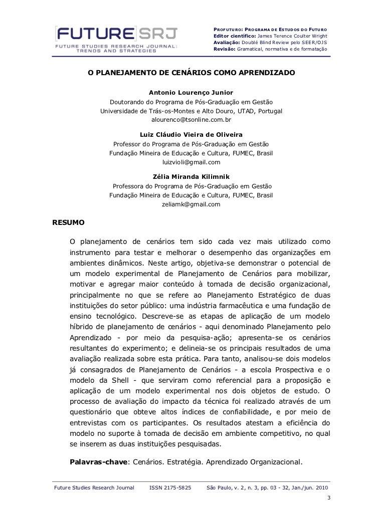 P ROFUTURO : PROGRAMA DE ESTUDOS DO FUTURO                                                        Editor científico: James...