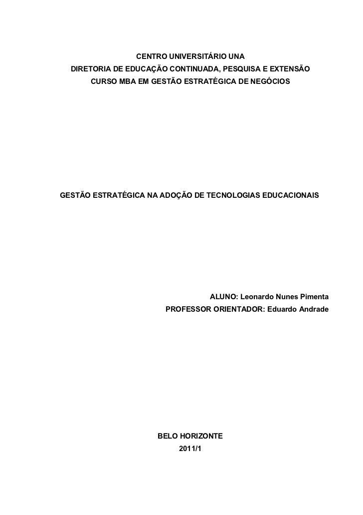 CENTRO UNIVERSITÁRIO UNA  DIRETORIA DE EDUCAÇÃO CONTINUADA, PESQUISA E EXTENSÃO      CURSO MBA EM GESTÃO ESTRATÉGICA DE NE...