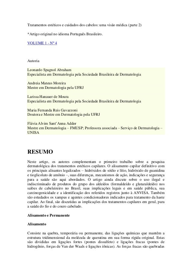 Tratamentos estéticos e cuidados dos cabelos: uma visão médica (parte 2)*Artigo original no idioma Português Brasileiro.VO...