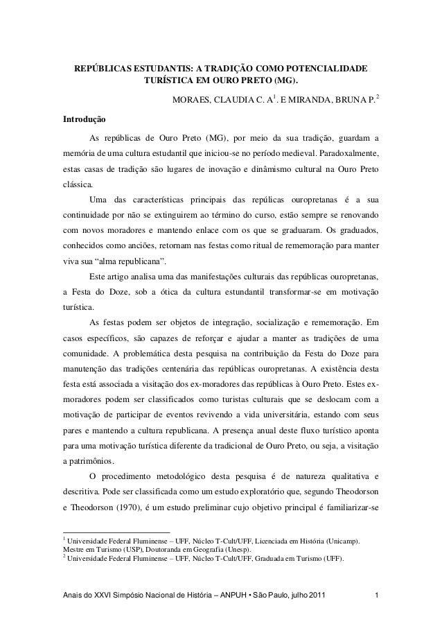 Anais do XXVI Simpósio Nacional de História – ANPUH • São Paulo, julho 2011 1 REPÚBLICAS ESTUDANTIS: A TRADIÇÃO COMO POTEN...