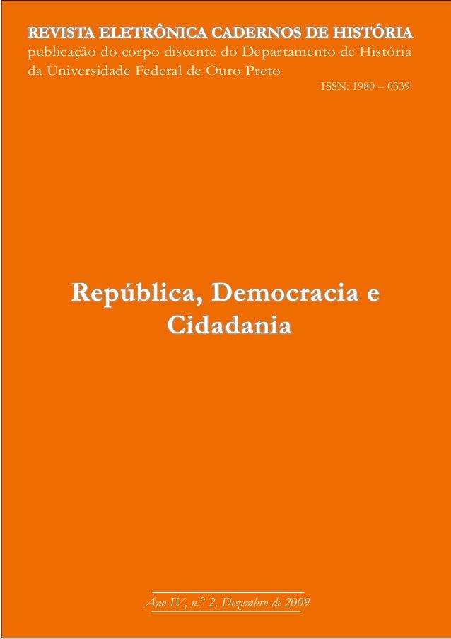 REVISTA ELETRÔNICA CADERNOS DE HISTÓRIApublicação do corpo discente do Departamento de Históriada Universidade Federal de ...