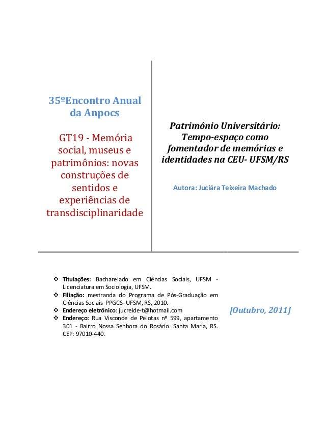 35ºEncontro Anual da Anpocs GT19 - Memória social, museus e patrimônios: novas construções de sentidos e experiências de t...