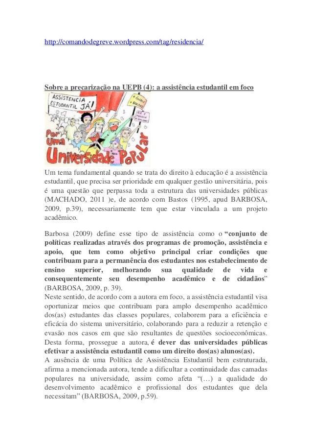 http://comandodegreve.wordpress.com/tag/residencia/ Sobre a precarização na UEPB (4): a assistência estudantil em foco Um ...