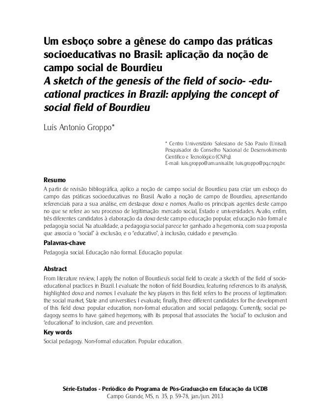 Um esboço sobre a gênese do campo das práticas socioeducativas no Brasil: aplicação da noção de campo social de Bourdieu A...