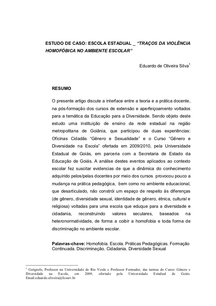 """ESTUDO DE CASO: COLÉGIO ESTADUAL _ """"TRAÇOS DA VIOLÊNCIA HOMOFÓBICA NO AMBIENTE ESCOLAR""""  - Prof. Eduardo de Oliveira Silva"""