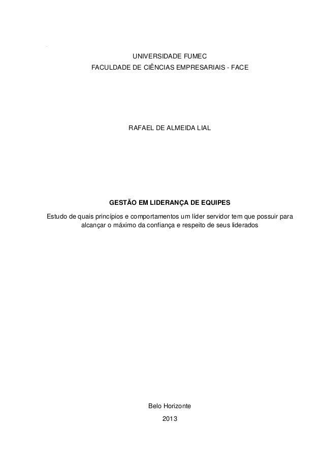 YT  UNIVERSIDADE FUMEC FACULDADE DE CIÊNCIAS EMPRESARIAIS - FACE  RAFAEL DE ALMEIDA LIAL  GESTÃO EM LIDERANÇA DE EQUIPES E...