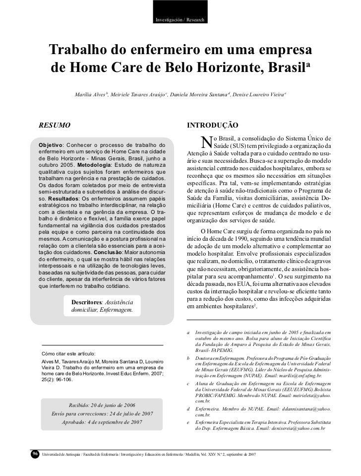 Investigación / Research          Trabalho do enfermeiro em uma empresa          de Home Care de Belo Horizonte, Brasila  ...