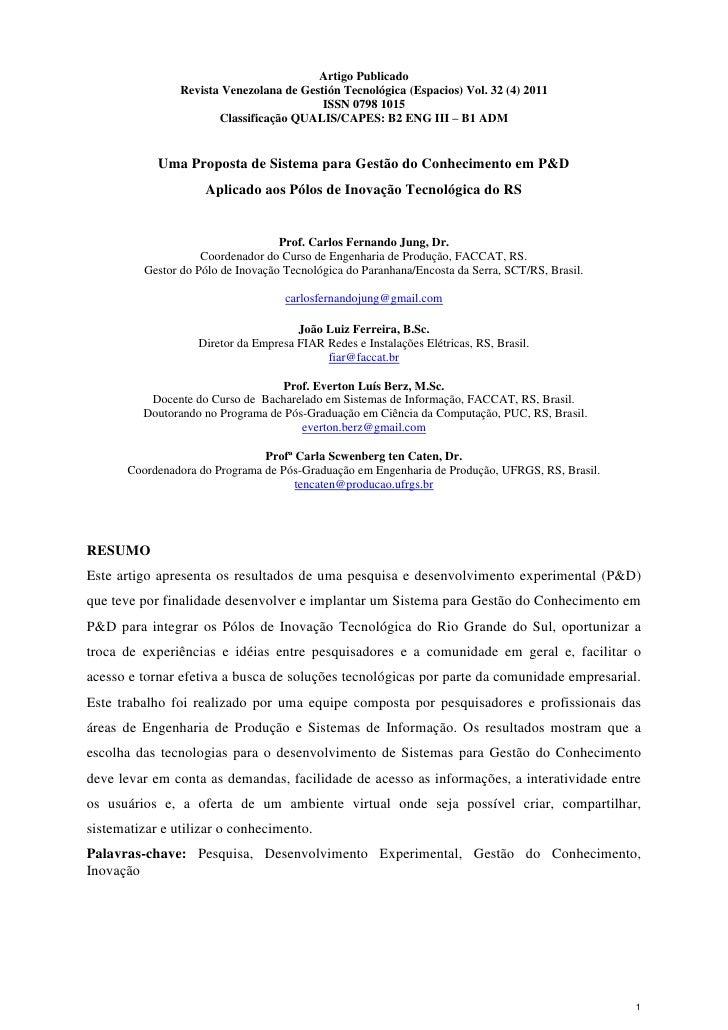 Artigo Publicado                Revista Venezolana de Gestión Tecnológica (Espacios) Vol. 32 (4) 2011                     ...