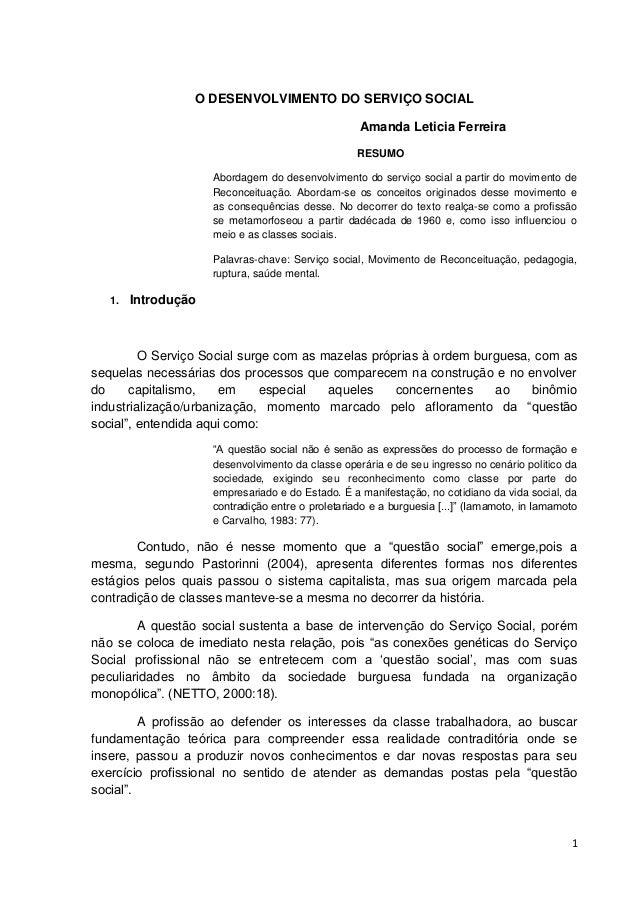 O DESENVOLVIMENTO DO SERVIÇO SOCIAL                                                   Amanda Leticia Ferreira             ...