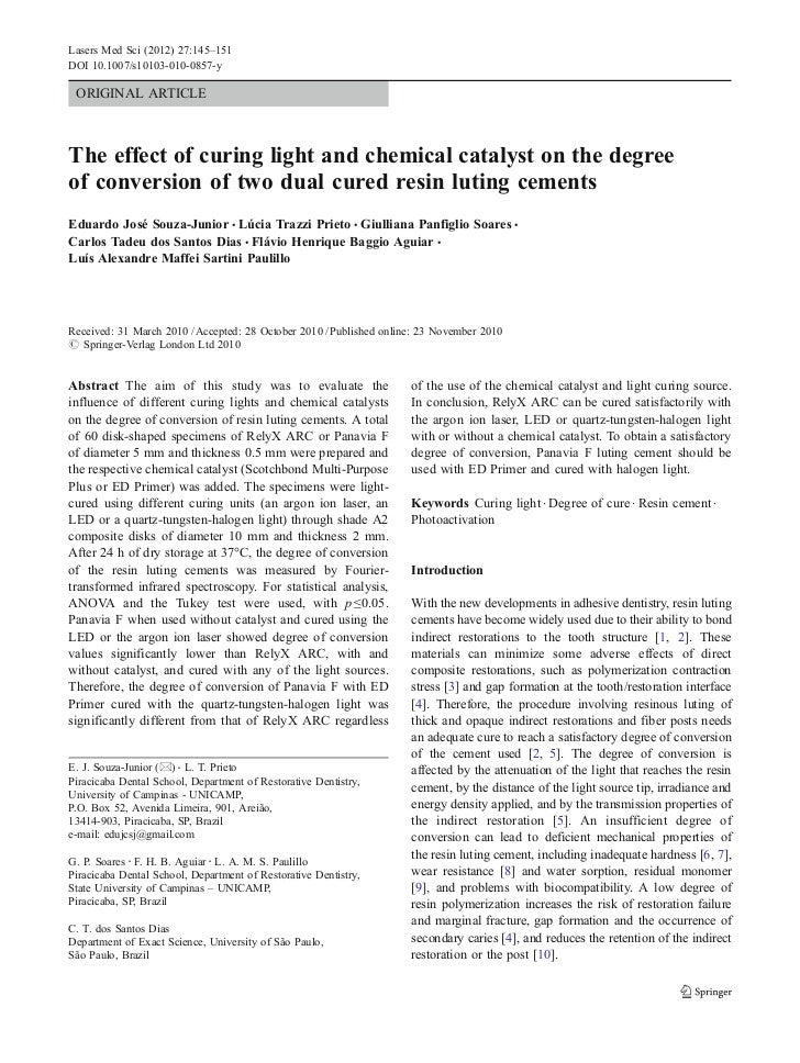 Lasers Med Sci (2012) 27:145–151DOI 10.1007/s10103-010-0857-y ORIGINAL ARTICLEThe effect of curing light and chemical cata...
