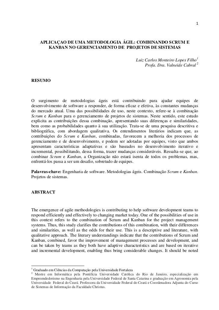 1     APLICAÇAO DE UMA METODOLOGIA ÁGIL: COMBINANDO SCRUM E        KANBAN NO GERENCIAMENTO DE PROJETOS DE SISTEMAS        ...